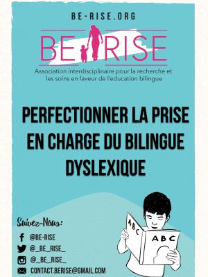 10 Perfectionner la prise en charge du bilingue dyslexique