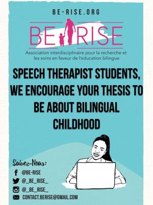 Speech therapist students, we encourage your thesis to be about bilingual childhood