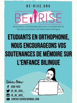 étudiants en orthophonie, nous encourageons vos soutenances de mémoires sur l'enfance bilingue