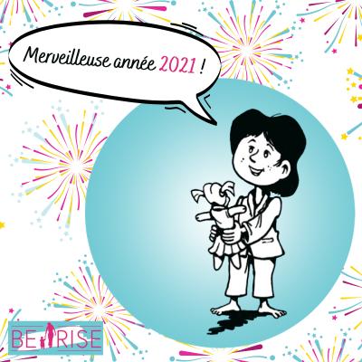 Merveilleuse année 2021 Be Rise