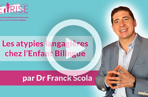 Franck Scola vidéo Atypies langagières 700x400